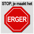 STOP, je maakt het ERGER